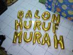 BALON HURUF MURAH | JUAL BALON HURUF MURAH, BALON HURUF MURAH JAKARTA, BALON FOIL LOVE, BALON FOIL HAPPY BIRTHDAY, BALON FOIL MURAH