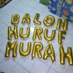 GROSIR BALON HURUF MURAH | JUAL BALON HURUF, BALON MURAH, HARGA BALON HURUF, BALON FOIL, BALON ULANG TAHUN, BALON ULTAH HURUF